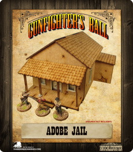 Gunfighter's Ball: Adobe Jail