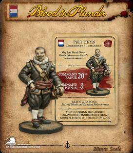Blood & Plunder: Dutch - Piet Heyn