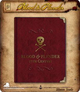 Blood & Plunder Rulebook - Collectors Edition