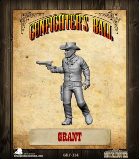 Gunfighter's Ball: Grant