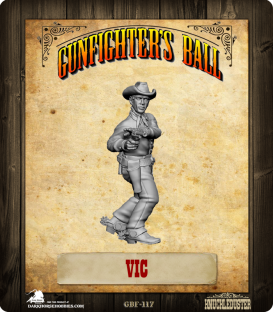 Gunfighter's Ball: Vic