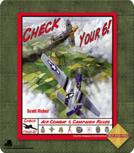Check Your 6! Air Combat Rules 1930-1946