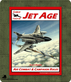Check Your 6! JET AGE Air Combat Rules 1947-1988
