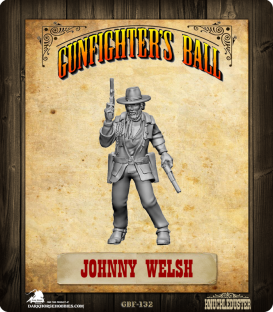 Gunfighter's Ball: Johnny Welsh