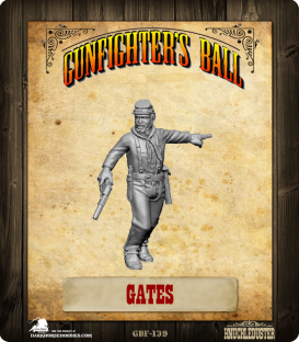 Gunfighter's Ball: Gates
