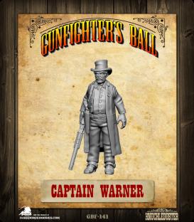 Gunfighter's Ball: Captain Warner