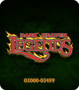 Dark Heaven Legends 03000 - 03499