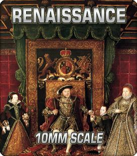 10mm Renaissance (1485-1651)