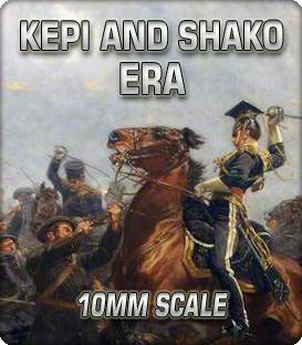 10mm Kepi and Shako Era (1848-1880)