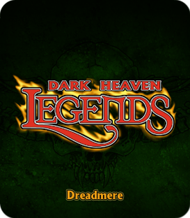 Dark Heaven Legends - Dreadmere