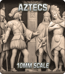 10mm Aztecs (1300-1521)