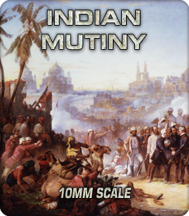 10mm Indian Mutiny (1857-1858)