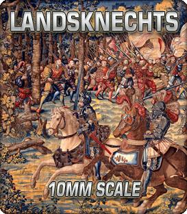 10mm Landsknechts (1486-1588)
