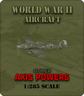 1:285 Scale WW2 Other Axis Aircraft