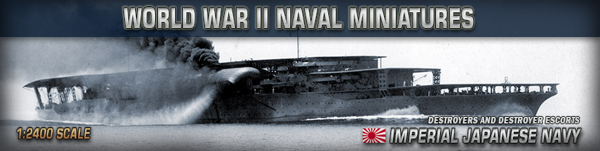 Shop Dark Horse Hobbies for 1:2400 Scale World War II Imperial Japanese Destroyer and Destroyer Escort Naval Wargame Products - Today!