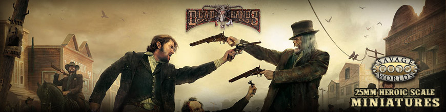 Shop for your Savage Worlds / Deadlands RPG Gaming Miniatures at Dark Horse Hobbies... Today!