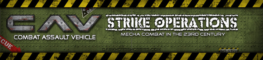 Shop Dark Horse Hobbies for your Combat Assault Vehicle - Strike Operations [C.A.V.] Tabletop Wargame products complete with Miniatures, Scenery and More!