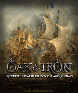 Oak & Iron: 1/600 Scale Age of Sail Tabletop Miniatures Game... at Dark Horse Hobbies!