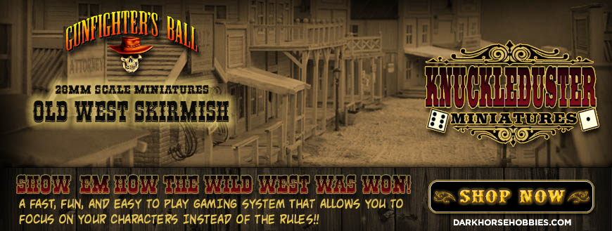 Gunfighter's Ball: An Old West Skirmish Tabletop Miniatures Game with an RPG Flavor!