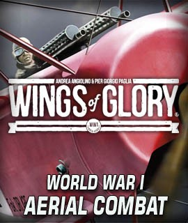 Wings of Glory - The World War I Miniatures game of Aerial Combat in the Age of the Knights of the Skies!